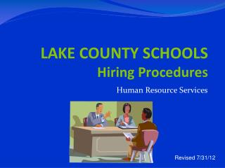 LAKE COUNTY SCHOOLS Hiring Procedures
