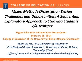 Mixed Methods Dissertation Design Challenges and Opportunities: A Sequential, Explanatory Approach to Studying Students