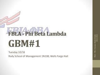FBLA - Phi Beta Lambda GBM#1