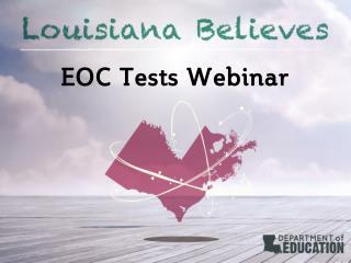EOC Tests Webinar