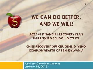Advisory Committee Meeting January 16, 2013