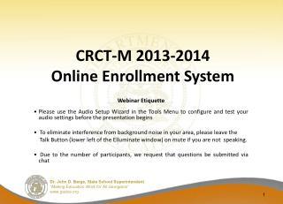 CRCT-M 2013-2014 Online Enrollment System