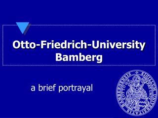 Otto-Friedrich-University Bamberg