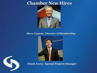 Chamber New Hires Steve  Cannon, Director of Membership