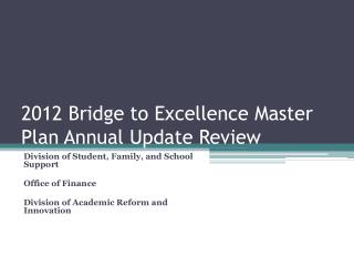 2012 Bridge to Excellence Master Plan Annual Update Review