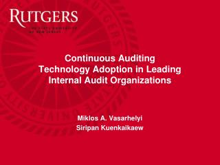 Continuous Auditing  Technology  Adoption in Leading  Internal  Audit Organizations