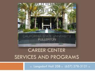 Career center  services and programs