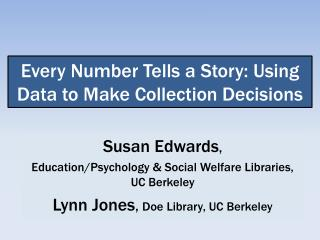 Every Number Tells a Story: Using Data to Make Collection Decisions