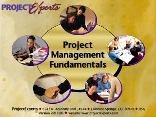 ProjectExperts  6547 N. Academy Blvd., #534  Colorado Springs, CO  80918   USA Version 2013.06   website : www.proj