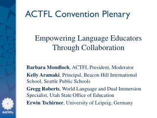 ACTFL Convention Plenary