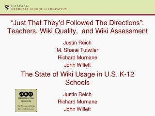 """Just  That They'd Followed The Directions"":  Teachers, Wiki Quality,   and Wiki Assessment"