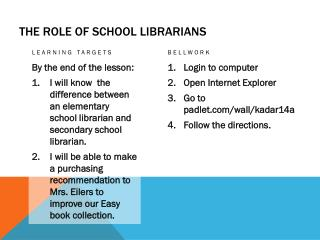 The Role of School  Librarians