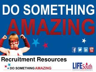 Recruitment Resources