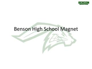 Benson High School Magnet