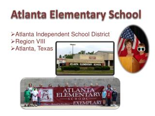 Atlanta Independent School District Region VIII Atlanta, Texas