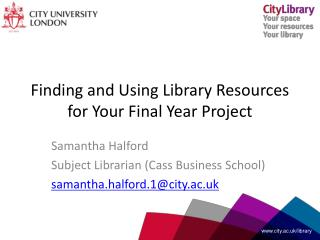 Finding and Using Library Resources for Your Final Year Project