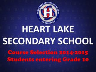 HEART LAKE SECONDARY SCHOOL