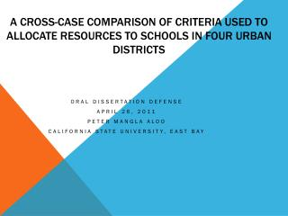 A CROSS-case COMPARISON of Criteria Used to Allocate Resources to Schools in four urban districts