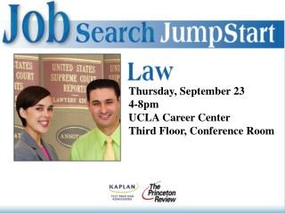 Thursday, September 23 4-8pm UCLA Career Center Third Floor, Conference Room