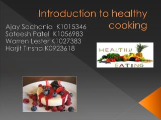 Introduction to healthy cooking