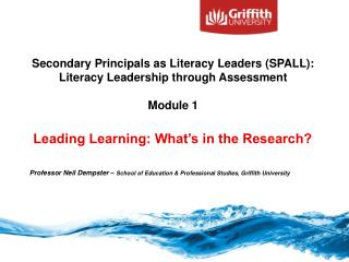Professor  Neil  Dempster  –  School  of Education & Professional Studies ,  Griffith University