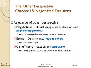 The Other Perspective  Chapter 15: Negotiated Decisions