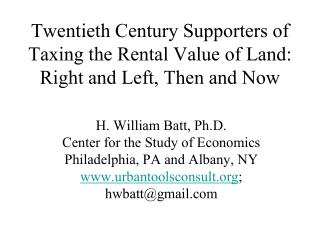 Twentieth Century Supporters of Taxing the Rental Value of Land: Right and Left, Then and Now
