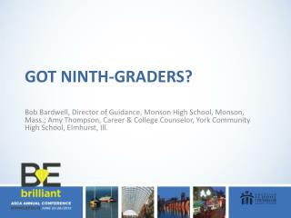 Got Ninth-Graders?