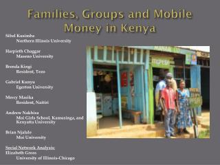 Families, Groups and Mobile Money in Kenya