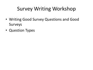Survey Writing Workshop
