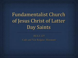 Fundamentalist Church of Jesus Christ of Latter Day Saints