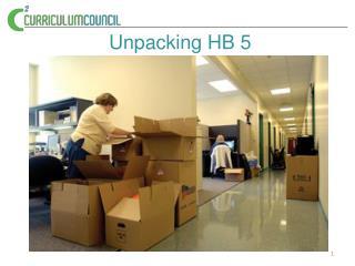 Unpacking HB 5