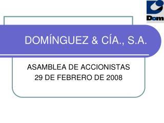 dom nguez  c a., s.a.