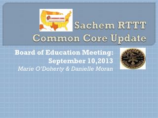 Sachem RTTT  Common Core Update