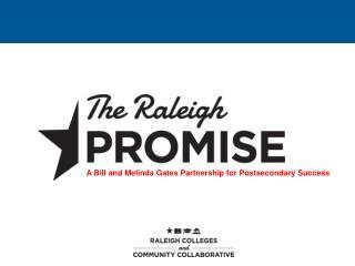 A Bill and Melinda Gates Partnership for Postsecondary Success