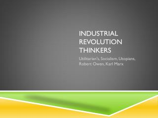 Industrial Revolution Thinkers