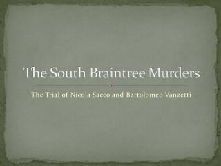 The South Braintree Murders