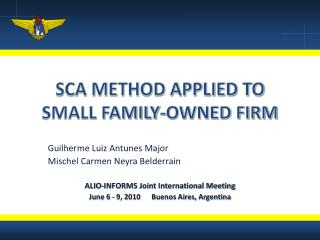 SCA METHOD APPLIED TO SMALL FAMILY-OWNED FIRM