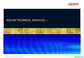 ASCOM TECHNICAL SERVICES »