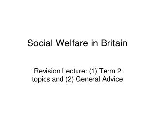 Social Welfare in Britain