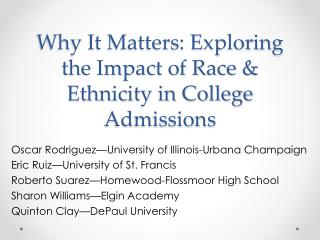 Why It Matters: Exploring the Impact of Race & Ethnicity in College Admissions