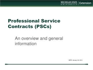 Professional Service Contracts (PSCs)