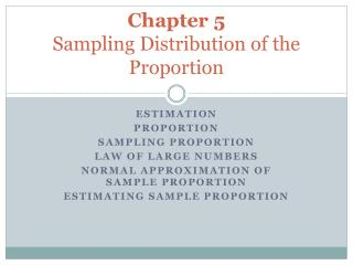 Chapter 5  Sampling Distribution of the Proportion