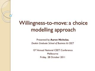 Willingness-to-move: a choice modelling approach