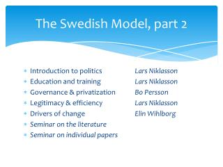The Swedish  Model , part 2