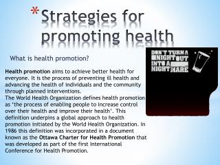 Strategies for promoting health