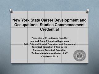 New York State Career Development and Occupational Studies Commencement Credential