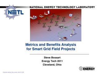 Metrics and Benefits Analysis  for  Smart Grid Field Projects