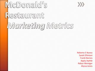 McDonald's  Restaurant Marketing  Metrics