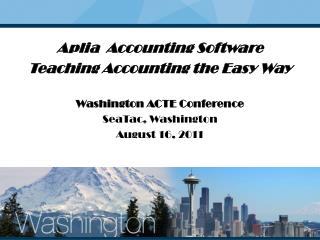 Aplia   Accounting Software Teaching Accounting the Easy Way Washington ACTE  Conference SeaTac, Washington August  16,